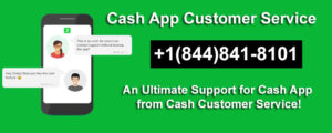 How to Get Cash App Contact Number?