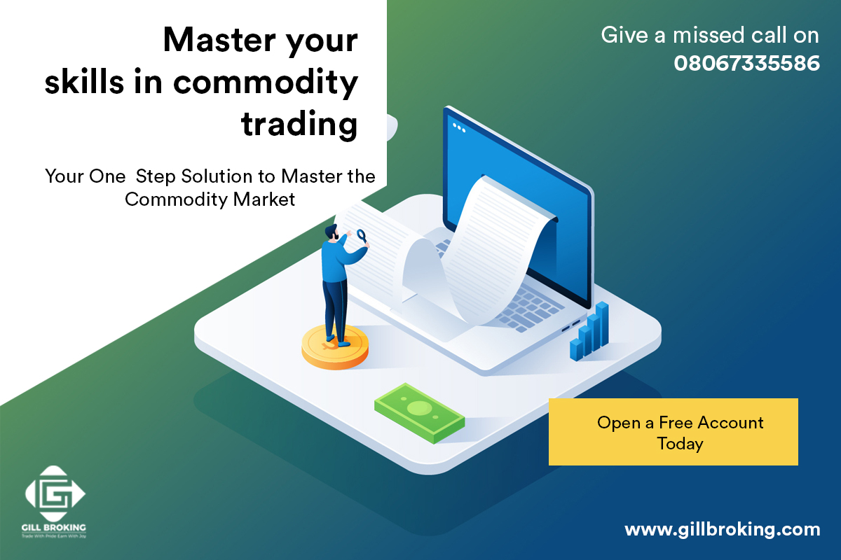 master-your-skills-in-commodity-trading-gill-broking