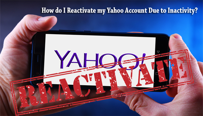 How do I reactivate my Yahoo account due to inactivity