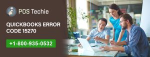 QuickBooks Error Code 15270