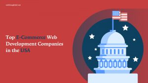 ECommerce Development Companies in USA