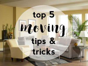 easy moving tips & tricks