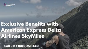 Exclusive Benefits with American Express Delta Airlines SkyMiles