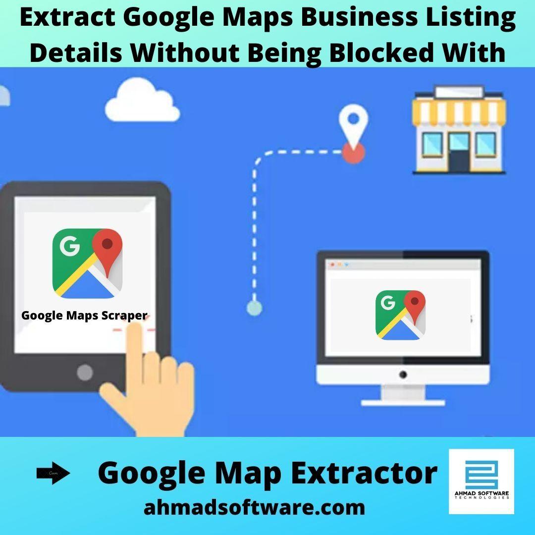 google maps scraping, contact extractor, google extractor download, data extractor software free download