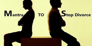 Mantra To Stop Divorce or Separation