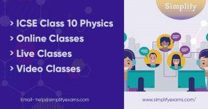 ICSE Class 10 Physics