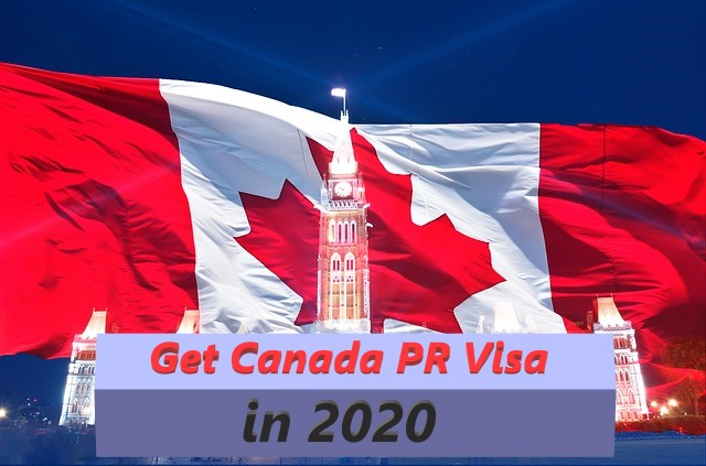 Canada PR Visa 2020