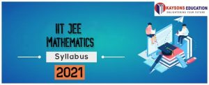 IIT JEE Mathematics Syllabus 2021