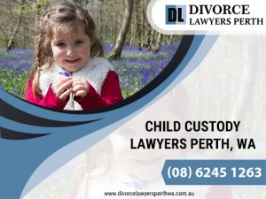 Find A Divorce Lawyer For Child Custody In Perth