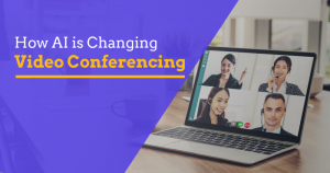 How-AI-is-Changing-Video-Conferencing