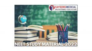 NEET Study Material 2022