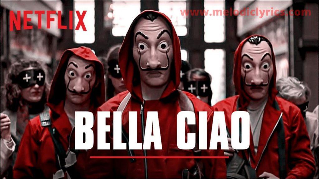 Bella ciao Lyrics In English   Money Heist