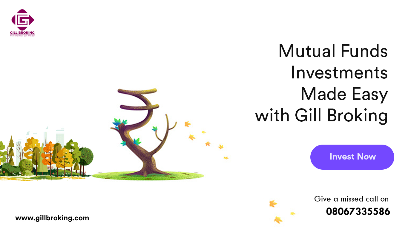 invest-in-mutual-funds-with-gill-broking-delhi