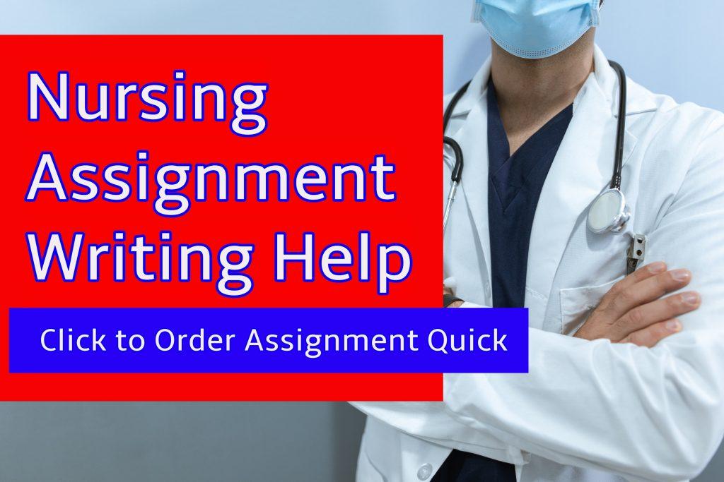 nursing assignment help from Essayarsenal